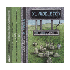 XL Middleton - 'Tap Water Runoff' [(Clear Green) Cassette Tape]