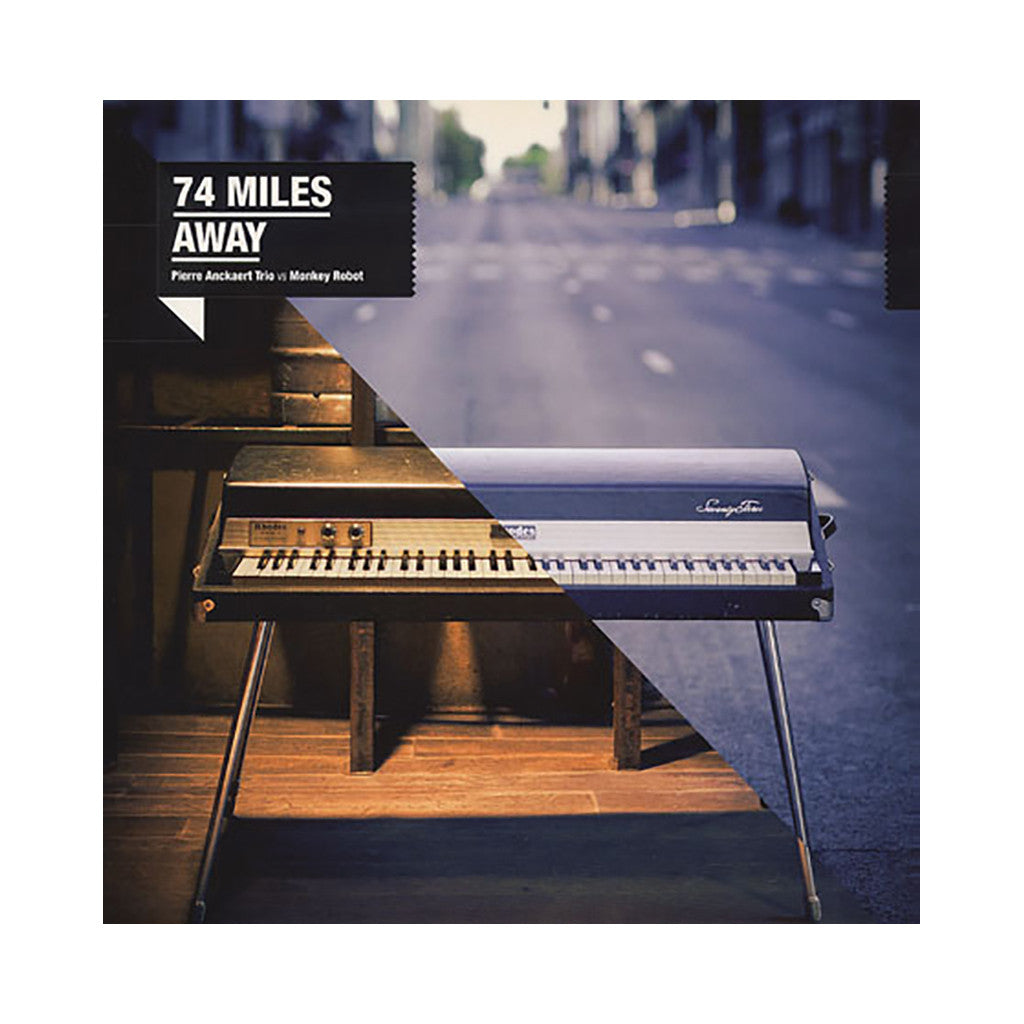 74 Miles Away (Pierre Anckaert Trio vs Monkey Robot) - '74 Miles Away' [(Black) Vinyl LP]