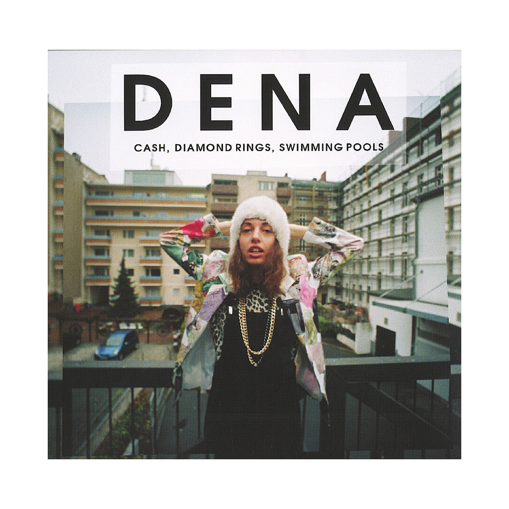 DENA - 'Cash, Diamond Rings, Swimming Pools' [(Black) Vinyl EP]