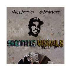 Mulatto Patriot - 'Sonic Visuals' [CD]