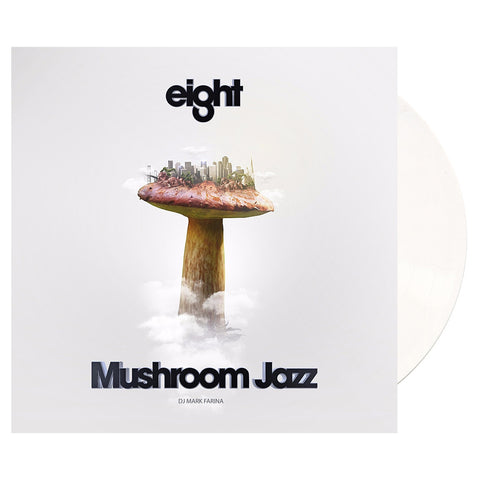 DJ Mark Farina - 'Mushroom Jazz Vol. 8' [(White) Vinyl LP]