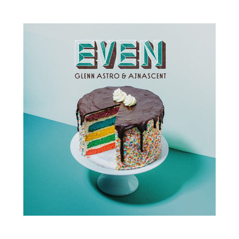 Glenn Astro & Ajnascent - 'Even' [(Black) Vinyl LP]