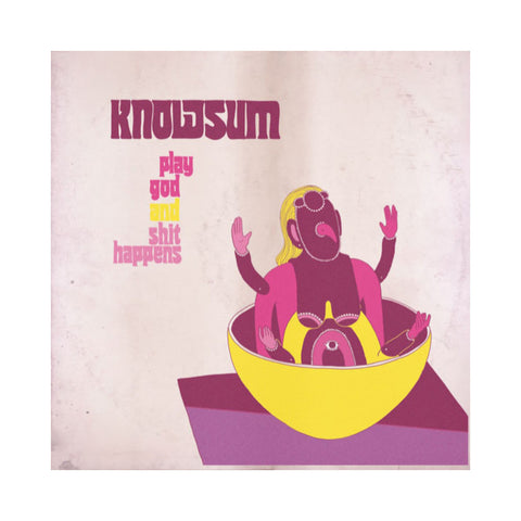 Knowsum - 'Play God & Shit Happens' [(Black) Vinyl LP]