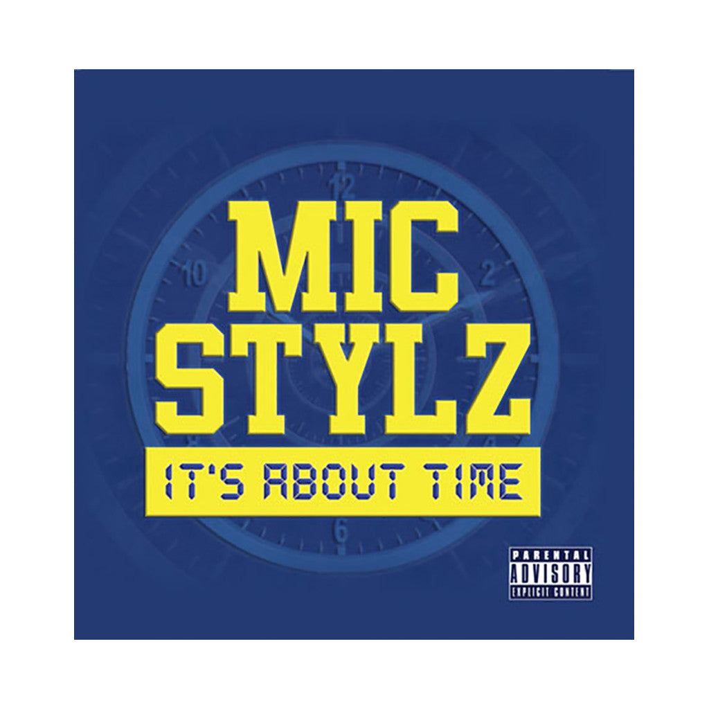 <!--020111115037642-->Mic Stylz - 'It's About Time' [CD]