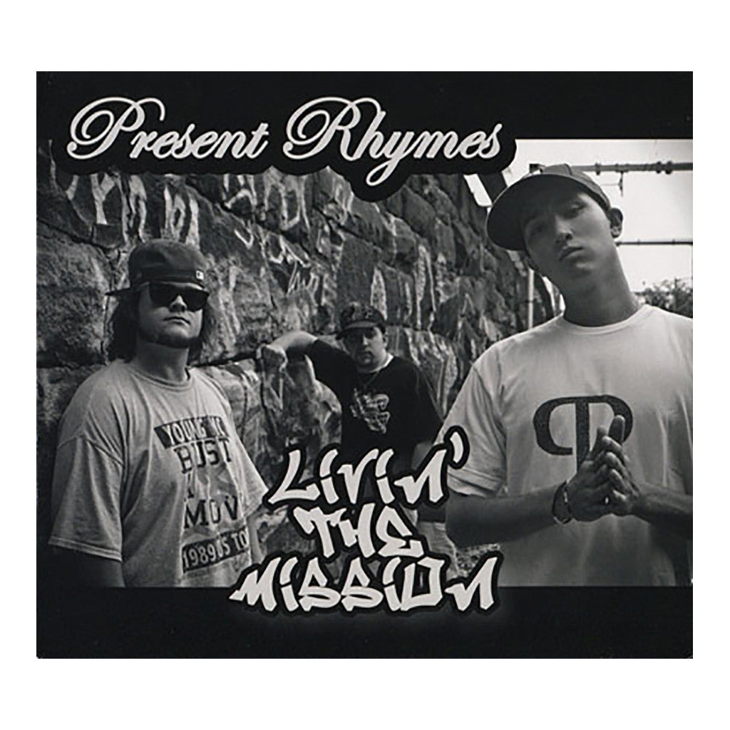 <!--020110526033257-->Present Rhymes - 'Livin' The Mission' [CD]