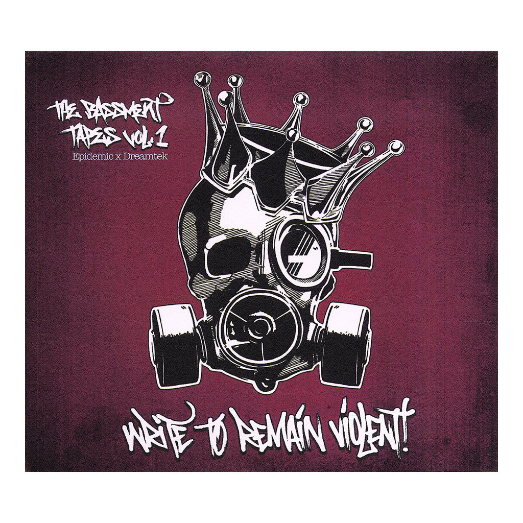 Epidemic & Dreamtek - 'The Bassment Tapes Vol. 1: Write To Remain Violent' [CD]