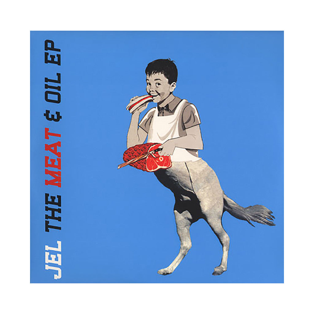 <!--020030520002883-->Jel - 'The Meat & Oil EP' [(Black) Vinyl EP]