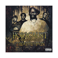 Holocaust & American Poets 2099 - 'Theatre Of Pain' [CD]