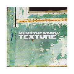 Mums The Word - 'Texture' [CD]