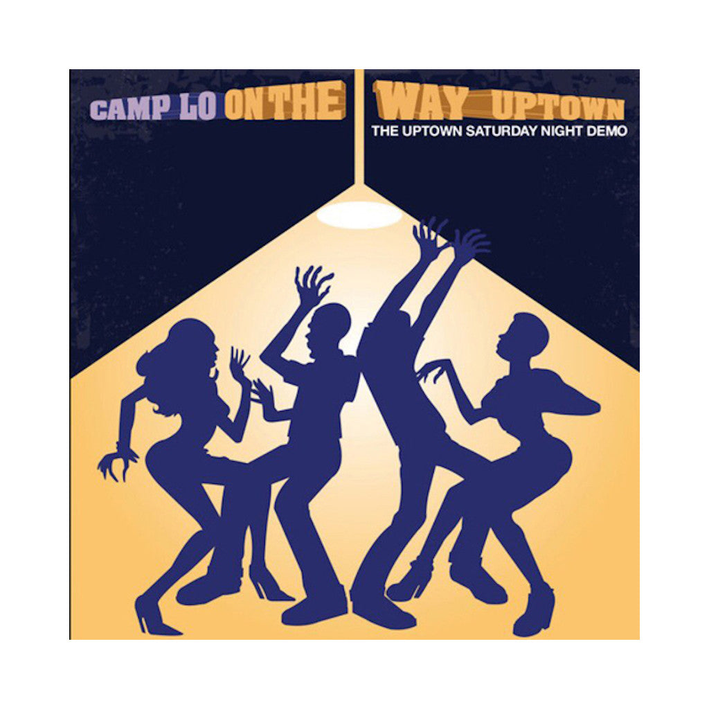 Camp Lo - 'On The Way Uptown: The Uptown Saturday Night Demo' [(Black) Vinyl LP]