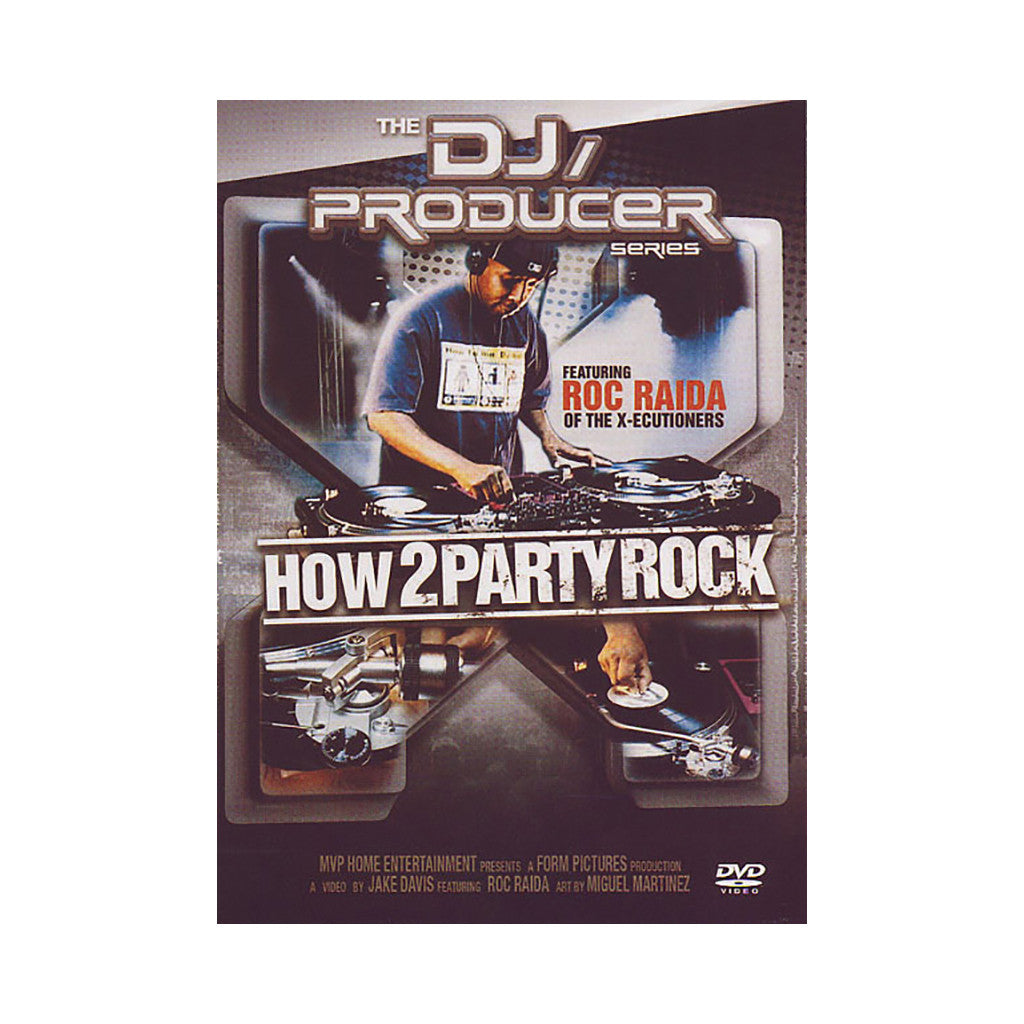 <!--020050101006627-->Roc Raida - 'How 2 Party Rock (The DJ/ Producer Series)' [DVD]