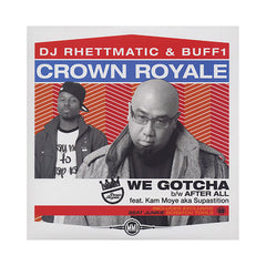 "Crown Royale - 'We Gotcha/ After All/ Beat Junkies Scratch Tools' [(Black) 12"" Vinyl Single]"