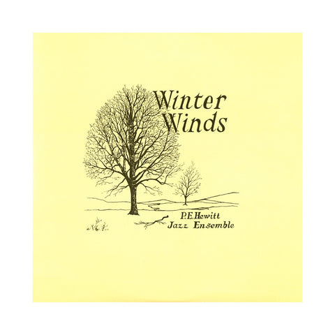 "[""P.E. Hewitt Jazz Ensemble - 'Winter Winds' [(Black) Vinyl LP]""]"