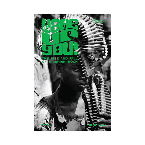 Various Artists - 'Wake Up You! Vol. 1: The Rise & Fall Of Nigerian Rock Music, 1972-1977' [CD]