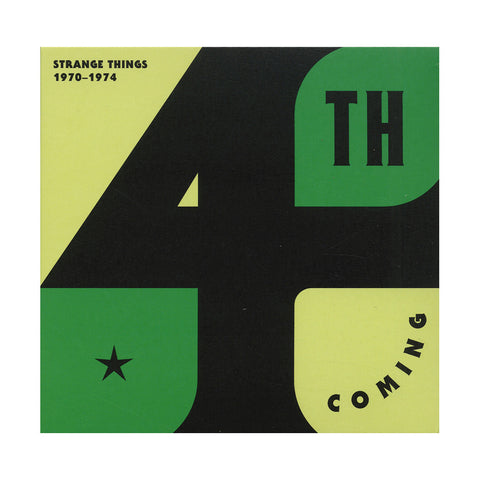 "[""4th Coming - 'Strange Things: 1970-1974' [CD]""]"
