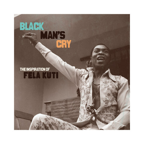 "[""Various Artists - 'Black Man's Cry: The Inspiration Of Fela Kuti' [(Black) Vinyl [2LP]]""]"