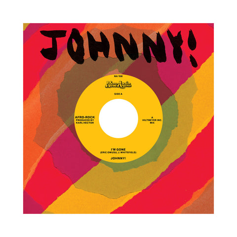 "Johnny! - 'I'm Gone' [(Black) 7"""" Vinyl Single]"