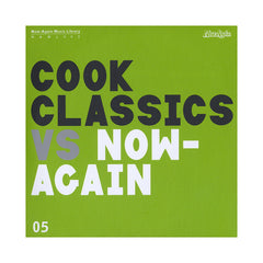 <!--120130507055276-->Cook Classics - 'Cook Classics Vs. Now-Again: Now-Again Music Library Vol. 5' [CD]