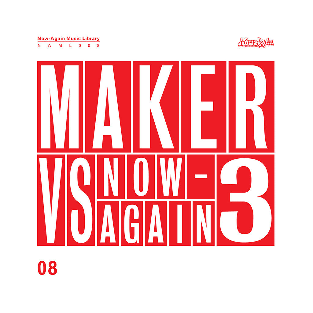 Maker - 'Maker Vs. Now-Again 3: Now-Again Music Library Vol. 8' [CD]