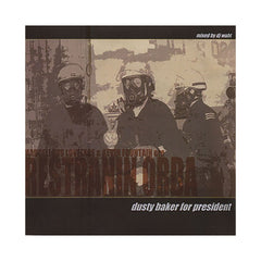 Restranin Orda - 'Dusty Baker For President' [CD]
