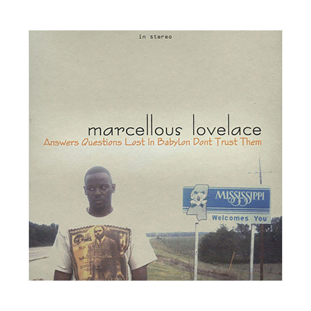 <!--020070108002292-->Marcellous Lovelace - 'Answers Questions Lost In Babylon Don't Trust Them' [CD]