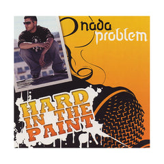 <!--020080102048980-->Nada Problem - 'Hard In The Paint' [CD]