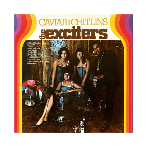 The Exciters - 'Caviar And Chitlins' [(Black) Vinyl LP]