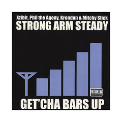 "<!--020050712005226-->Strong Arm Steady - 'Get'cha Your Bars Up' [(Black) 12"" Vinyl Single]"