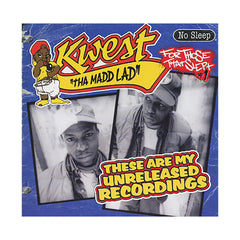 <!--020071120011037-->Kwest Tha Madd Lad - 'These Are My Unreleased Recordings' [CD]