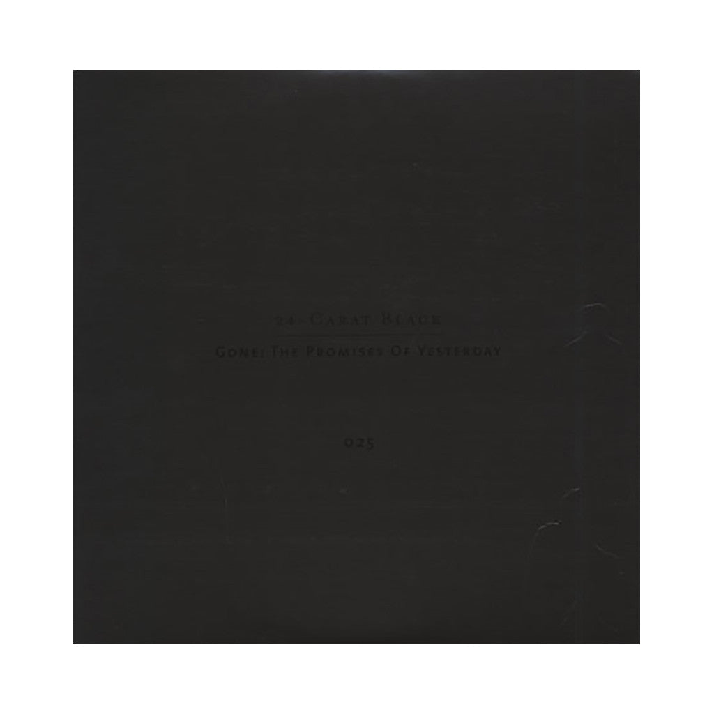 24 Carat Black - 'Gone: The Promises Of Yesterday' [(Black) Vinyl LP]