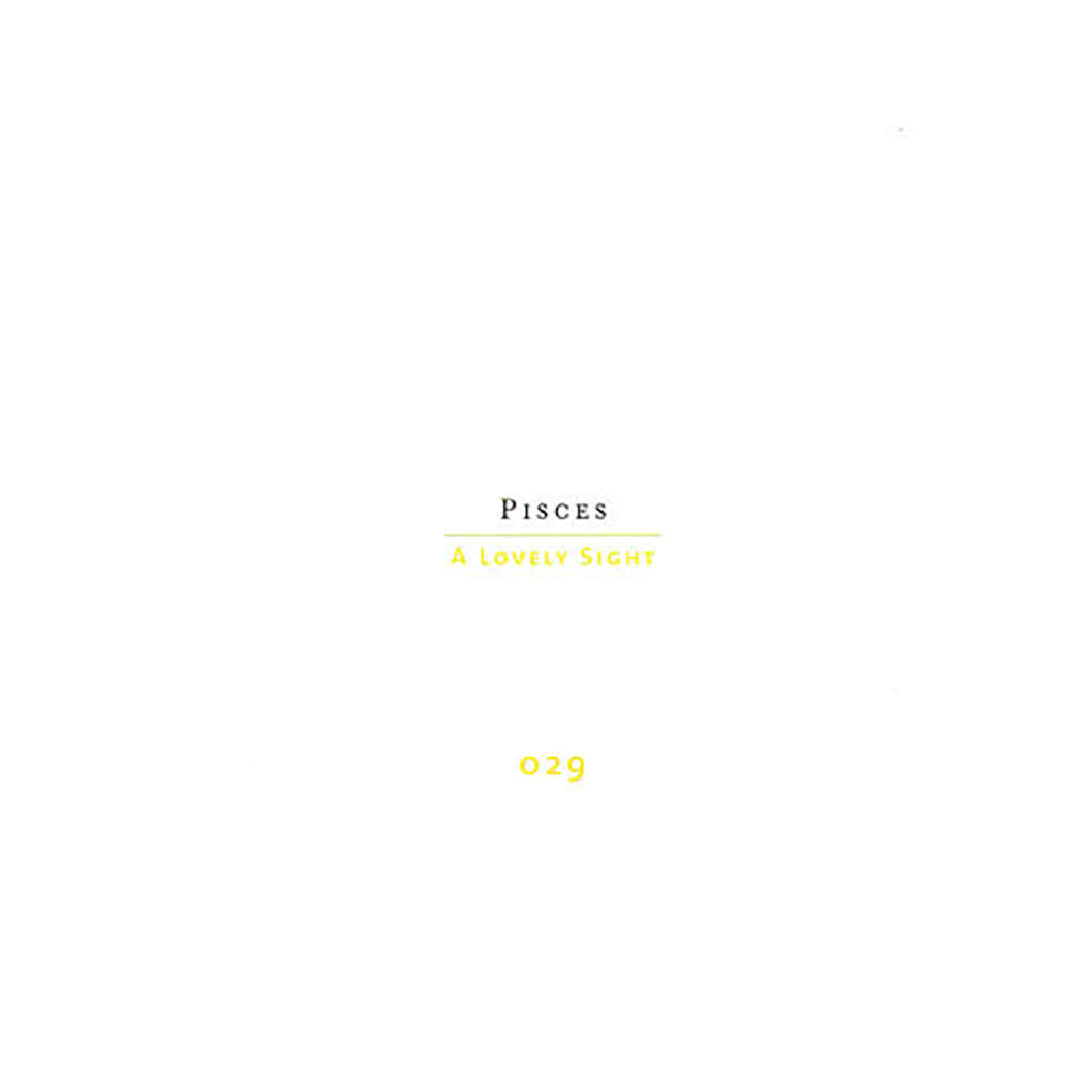 Pisces - 'A Lovely Sight' [CD]