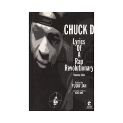 <!--020070501019670-->Chuck D, Yusuf Jah - 'Lyrics Of A Rap Revolution, Vol. 1' [Book]