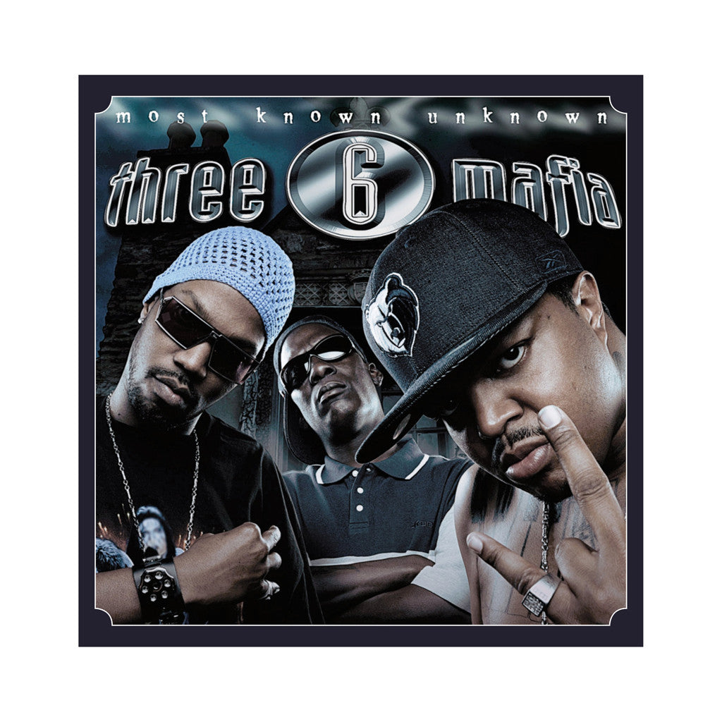 Three 6 Mafia - 'Most Known Unknown' [(Black) Vinyl [2LP]]