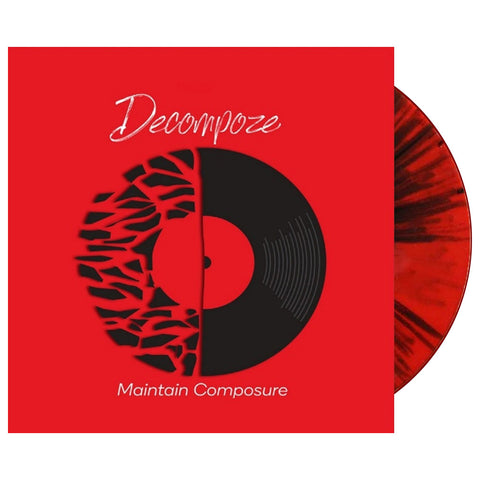 Decompoze - 'Maintain Composure' [(Red w/ Black Splatter) Vinyl LP]