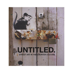 <!--020090901018048-->Gary Shove - 'Untitled.: Street Art In The Counter Culture' [Book]