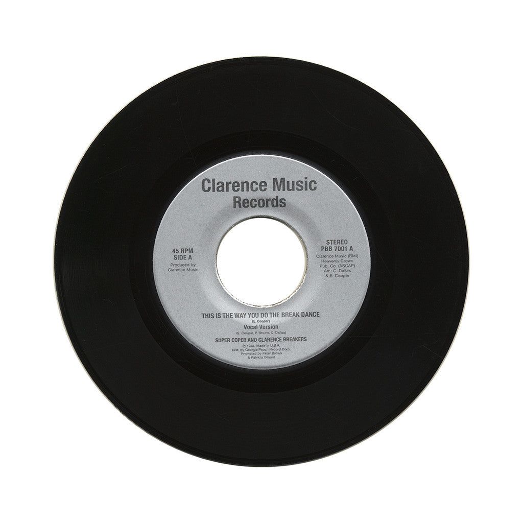 "Super Coper & Clarence Breakers b/w Universal Two - 'This Is The Way You Do The Breakdance b/w Dancin Heart' [(Black) 7"" Vinyl Single]"