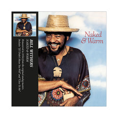 Bill Withers - 'Naked & Warm' [CD]
