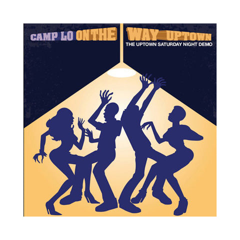 Camp Lo - 'On The Way Uptown: The Uptown Saturday Night Demo' [CD]