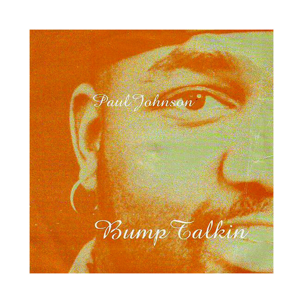 Paul Johnson - 'Bump Talkin'' [(Black) Vinyl [2LP]]