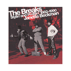 <!--020080729014452-->Janette Beckman - 'The Breaks: Stylin' and Profilin' 1982 - 1990' [Book]