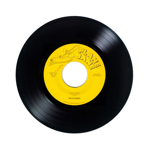 "Miles Bonny - 'Hello Jesus/ High Enough' [(Black) 7"""" Vinyl Single]"