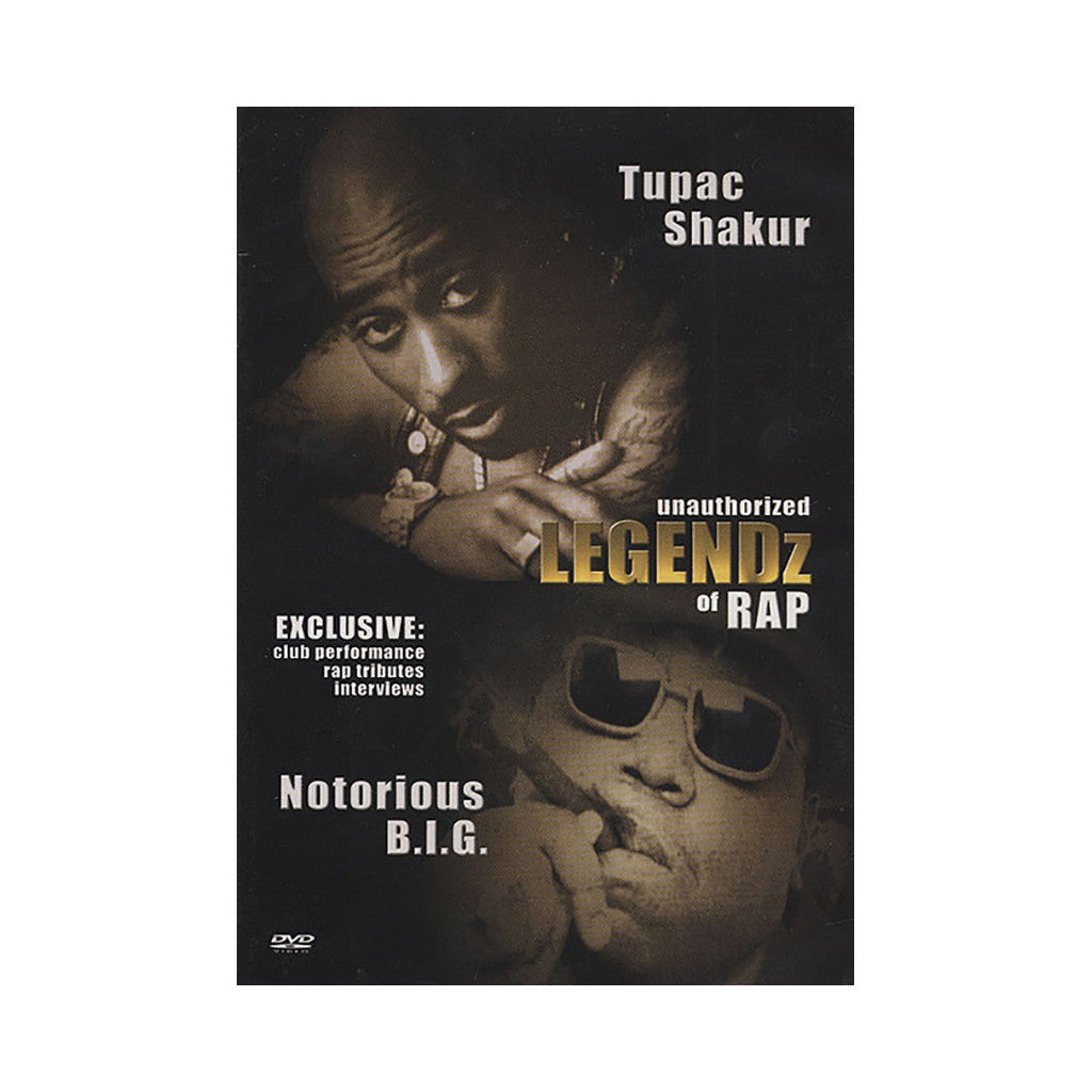 <!--020040615000589-->Tupac Shakur (aka 2Pac) & The Notorious B.I.G. - 'Legendz Of Rap (Unauthorized)' [DVD]
