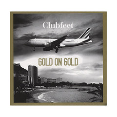 Clubfeet - 'Gold On Gold' [CD]