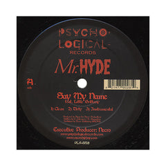 "Mr. Hyde - 'Say My Name/ Spill Your Blood' [(Black) 12"" Vinyl Single]"