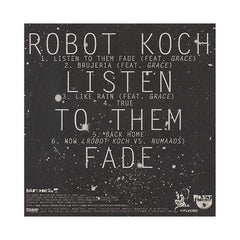 Robot Koch - 'Listen To Them Fade' [(Black) Vinyl EP]