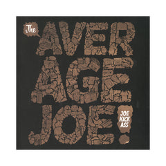 <!--020140401062509-->Joe Kickass - 'The Average Joe' [(Gold) Vinyl LP]