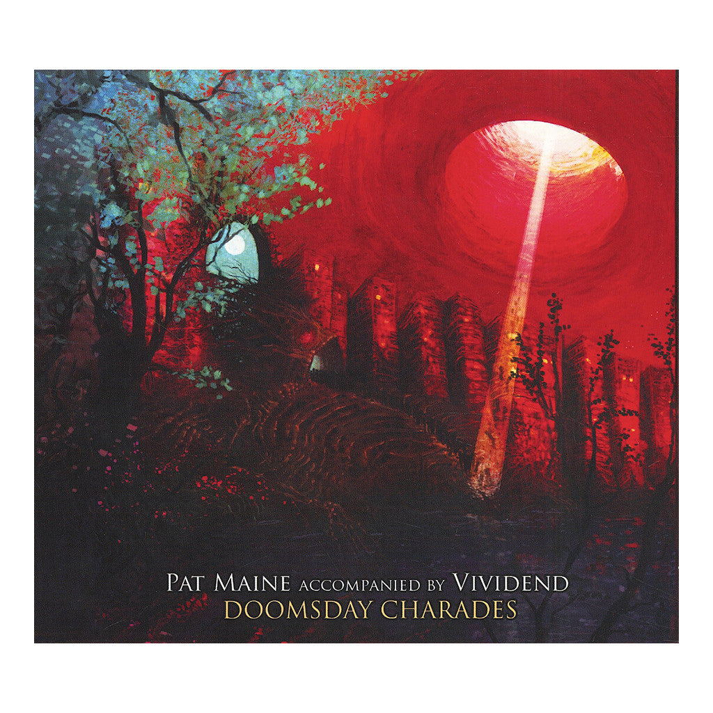 <!--2012121119-->Pat Maine w/ Vividend - 'Doomsday Charades' [CD]