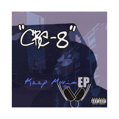 CRE-8 - 'Keep Movin' EP' [CD]