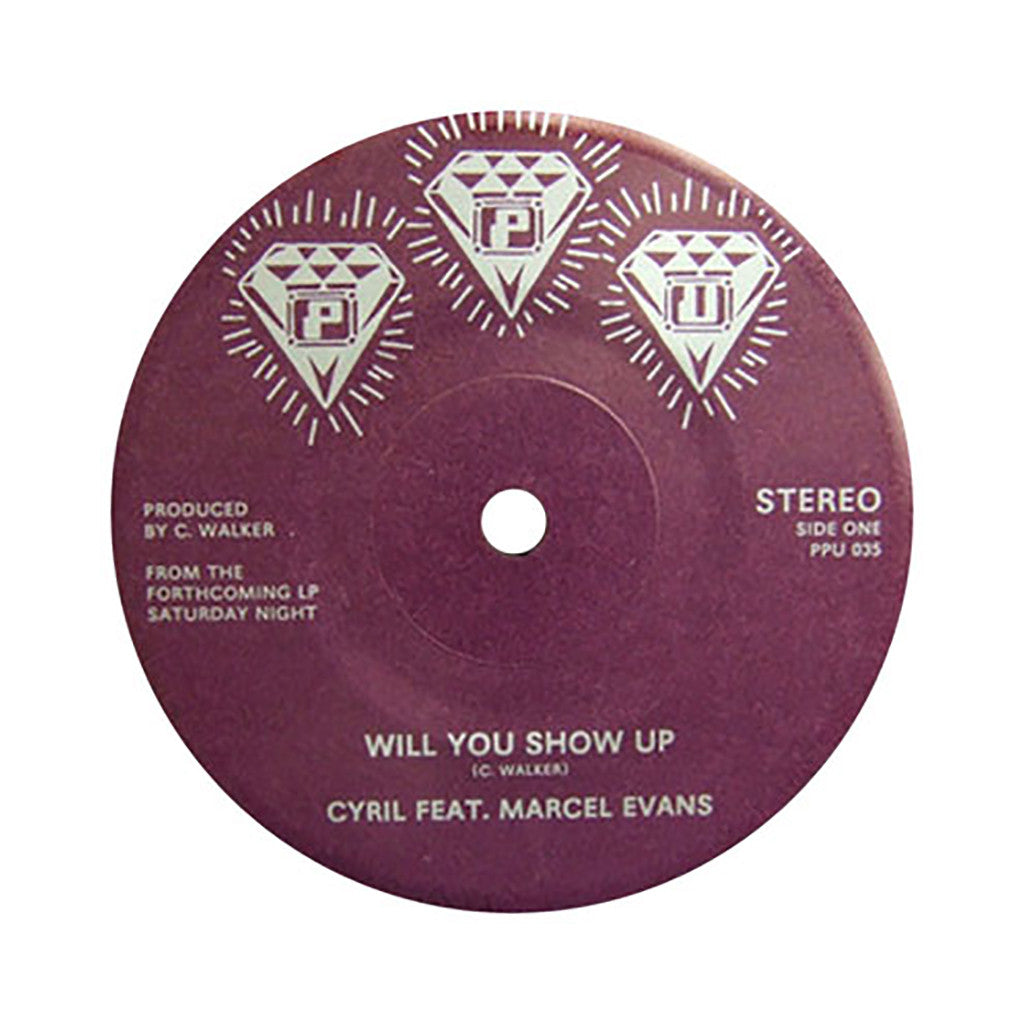 "<!--020120410044296-->Cyril - 'Will You Show Up/ So Proud' [(Black) 7"""" Vinyl Single]"