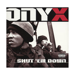 <!--019980602001847-->Onyx - 'Shut 'Em Down' [CD]